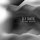 Da Trak Genious by DJ Nate