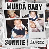 Murda Baby by Sonnie