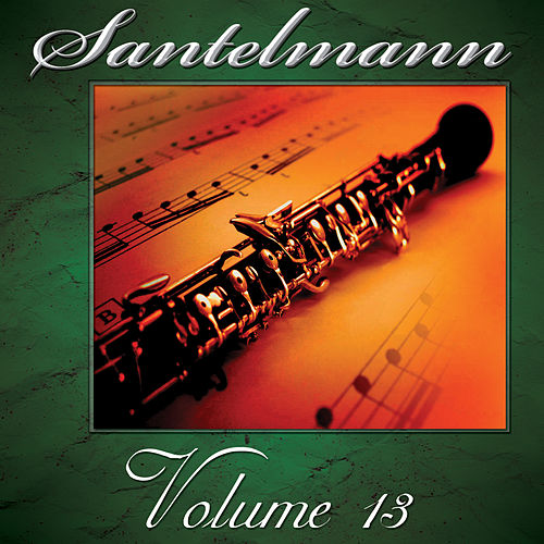 Santelmann, Vol. 13 of The Robert Hoe Collection by Us Marine Band