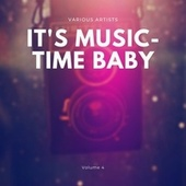 It's Music-Time Baby, Vol. 4 de Various Artists