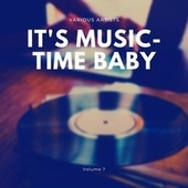 It's Music-Time Baby, Vol. 7 de Various Artists