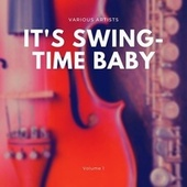 It's Swing-Time Baby, Vol. 1 by Various Artists