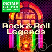 Gone But Not Forgotten: Rock & Roll Legends by KnightsBridge