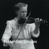 Yesterday Singles, Vol. 3 von Various Artists