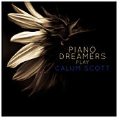 Piano Dreamers Play Calum Scott (Instrumental) de Piano Dreamers