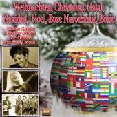 Weihnachten, Christmas, Natal, Navidad, Noel, Boze Narodzenie, Bozic de Various Artists