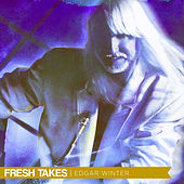 Fresh Takes de Edgar Winter