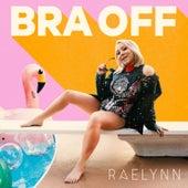 Bra Off di RaeLynn