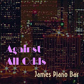 Against All Odds von James Piano Bar
