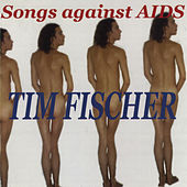Songs Against Aids de Tim Fischer