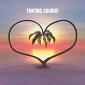 Tantric Sounds von Relajacion Del Mar