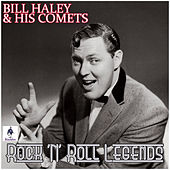 Bill Haley and His Comets - Rock 'N' Roll Legends by Bill Haley & the Comets