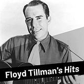 Floyd Tillman's Hits by Floyd Tillman