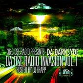 DA DSE Radio Invasion, Vol. 1 by Da DarkSyde