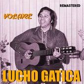 Volare (Nel Blu Dipinto Di Blu) (Remastered) by Lucho Gatica