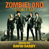 Zombieland: Double Tap (Original Motion Picture Soundtrack) von David Sardy