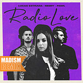Radio Love (Madism Remix) by Lucas Estrada