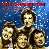 Mr. Sandman (Remastered) van The Chordettes