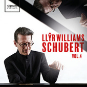 Llŷr Williams: Schubert, Vol. 4 de Llŷr Williams