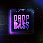 Drop the Bass by Rasty