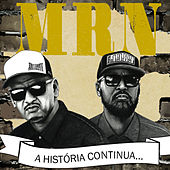 A História Continua... by Grupo MRN
