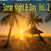 Sonar Night & Day, Vol. 2 von Various Artists