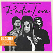Radio Love (Dualities Remix) by Lucas Estrada