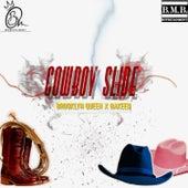 Cowboy Slide by Brooklyn Queen