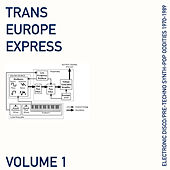 Trans Europe Express, Vol. 1 de Various Artists