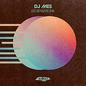 Les Sensations de DJ Mes