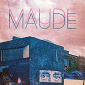 Love That You Hope for and Pray For de Maude