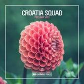 Feeling You von Croatia Squad