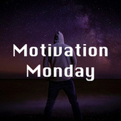 Motivation Monday di Various Artists