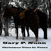 Christmas Time In Texas de Gary P. Nunn