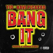 Bang It von Yid