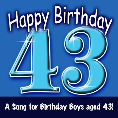 Happy Birthday Boy Age 43 Von Ingrid DuMosch