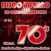 DISCO INFERNO-30 greatest Dance Hits of the 70's by Various Artists