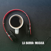 La Barra: Musica by Bar Lounge