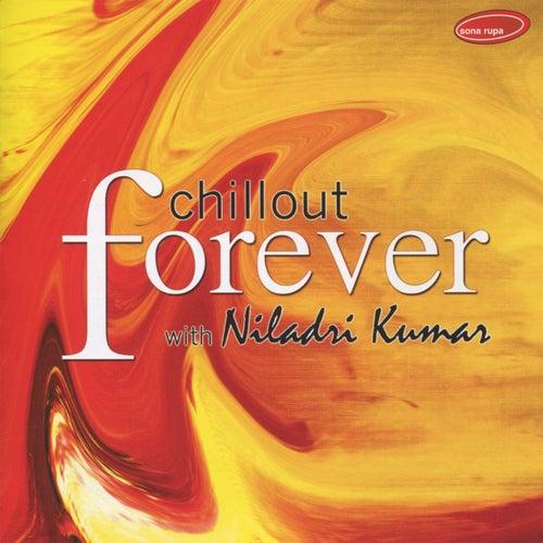 chillout forever niladri kumar