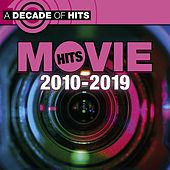 A Decade of Movie Hits: 2010 - 2019 de Various Artists
