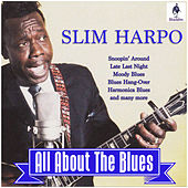 Slim Harpo - All About The Blues de Slim Harpo