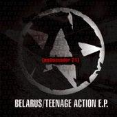 Belarus / Teenage Action by Ambassador 21