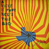 A Nickle If Your Dick's This Big (1971-1972): 2CD pREServed Edition by The Residents