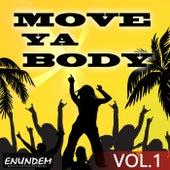 Move Ya Body, Vol. 1 von Various Artists