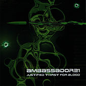 Justified Thirst For Blood by Ambassador 21