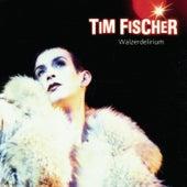 Walzerdelirium de Tim Fischer