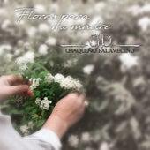 Flores para Mi Madre de Chaqueño Palavecino