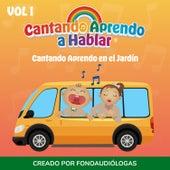 Cantando Aprendo en el Jardín, Vol 1 by Cantando Aprendo a Hablar