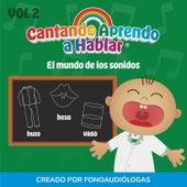 El Mundo de los Sonidos, Vol 2 by Cantando Aprendo a Hablar