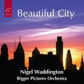 Beautiful City von Bigger Pictures Orchestra
